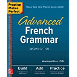 Practice Makes Perfect: Advanced French Grammar, Second Edition (NTC FOREIGN LANGUAGE)