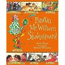 Bravo, Mr. William Shakespeare!