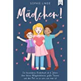 MÄDCHEN!: Ein besonderes Kinderbuch ab 6 Jahren über kleine Alltagsheldinnen, große Träume und den Mut, so zu sein, wie man i
