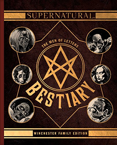 Supernatural. The Men Of Letters Bestiary por Waggoner Tim
