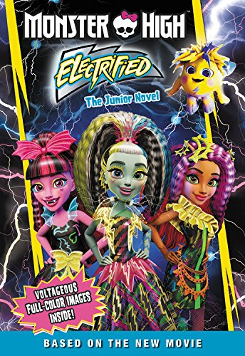 Image of Monster High: Electrified: The Junior Novel