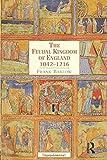 The Feudal Kingdom of England 1042-1216