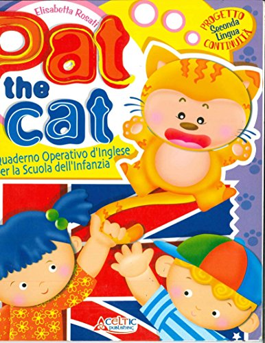 Pat the cat. Quaderno operativo d'inglese