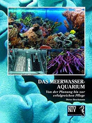 Das Meerwasseraquarium: Von der Planung bis zur erfolgreichen Pflege by Dieter Brockmann (2008-06-06)