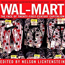 Wal- Mart: The Face Of Twenty-First Century Capitalism