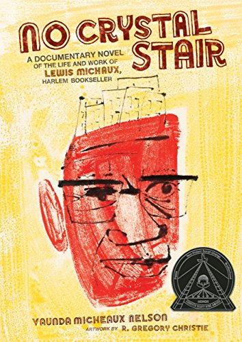 No Crystal Stair: A Documentary Novel of the Life and Work of Lewis Michaux, Harlem Bookseller (English Edition)