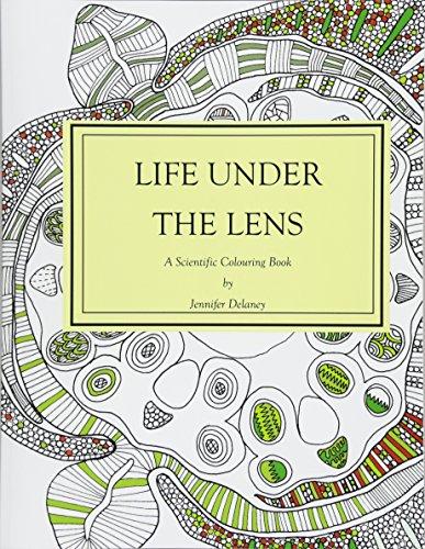 Life under the lens: A Scientific Colouring Book por Jennifer Delaney