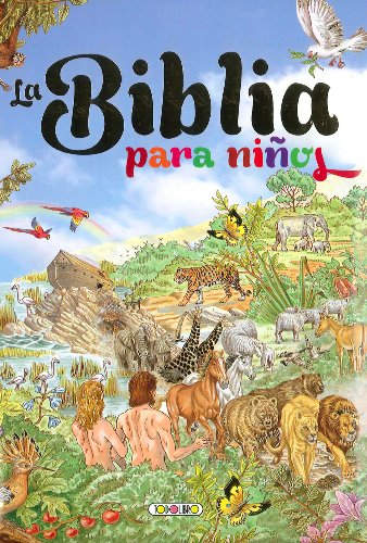 La Biblia para niños por Equipo Todolibro