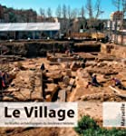 Le village, les fouilles arch�ologiqu...
