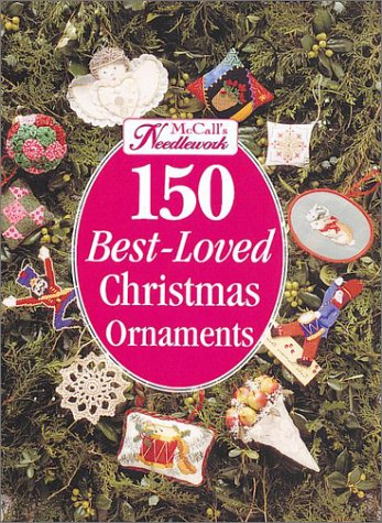 McCall's Needlework: 150 Best-Loved Christmas Ornaments -