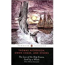 The Loss of the Ship Essex, Sunk by a Whale (Penguin Classics) by Nathaniel Philbrick (2000-05-01)