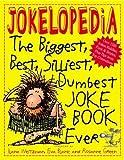 Jokelopedia: The Biggest, Best, Silliest, Dumbest Joke Book Ever by Mike Wright (2000-09-11)