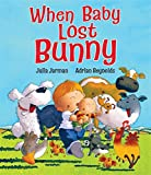 When Baby Lost Bunny
