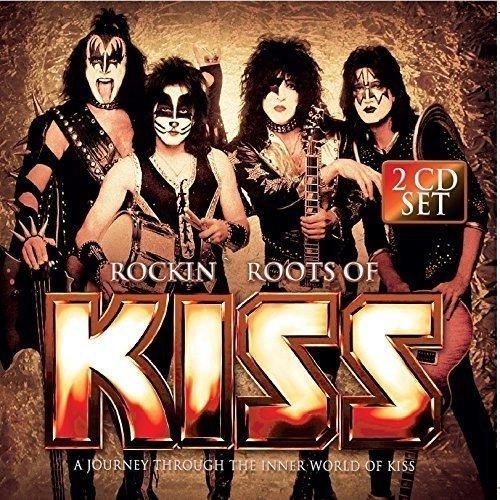Rockin' Roots of Kiss