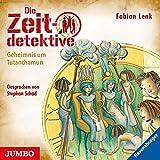 Die Zeitdetektive 05 - Geheimnis um Tutanchamun: Ein Krimi aus dem alten Ägypten - Fabian Lenk