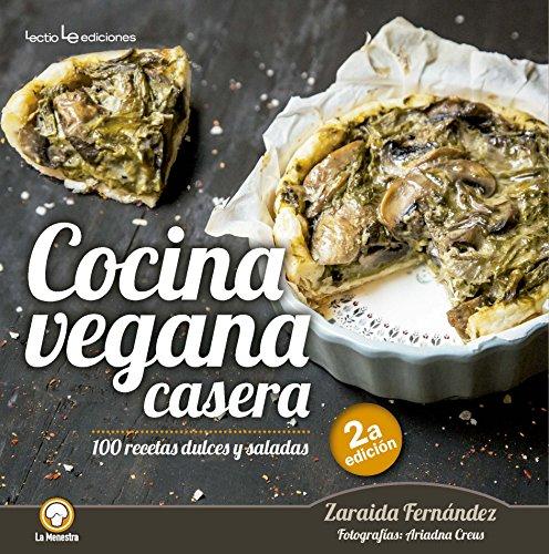 Cocina vegana casera (La Menestra) por Zaraida Fernández Altabás