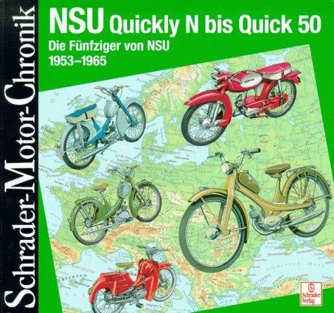 Preisvergleich Produktbild Schrader Motor-Chronik, Bd.71, NSU Quickly N bis Quick 50