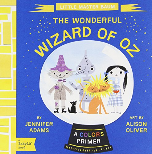 The Wonderful Wizard Of Oz. Babylit