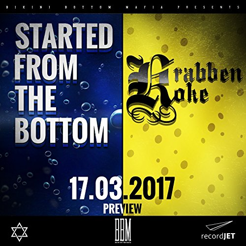 Started From The Bottom [Explicit]