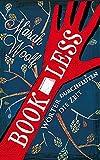 BookLess. Woerter durchfluten die Zeit (BookLessSaga)