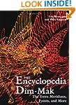 The Encyclopedia of Dim-Mak: The Extr...