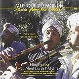 Gasba Flutes from Northeast Algeria