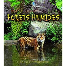 Les Forets Humides (Petit Monde Vivant / Small Living World)