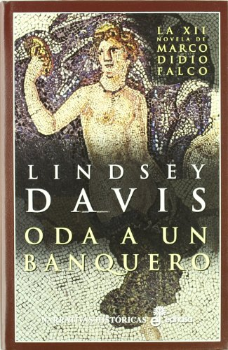 Oda a un banquero : l por Lindsey Davis