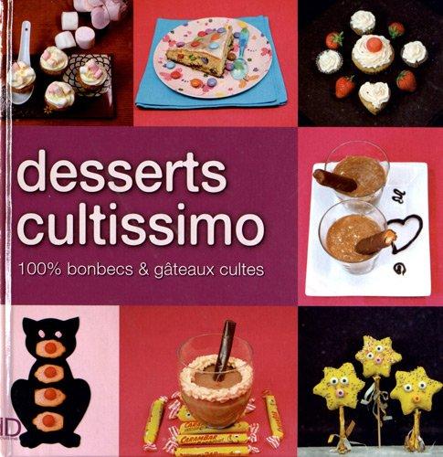 Desserts cultissimo par Fanny Matagne