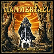 Glory to the Brave (20 Year Anniversary Edition)