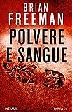 Polvere e sangue (I thriller con Jonathan Stride)