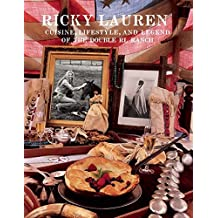 Ricky Lauren: Cuisine, Lifestyle, and Legend of The Double RL Ranch
