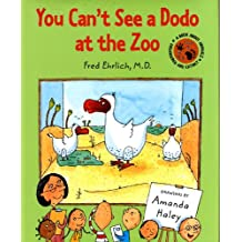 You Can't See a Dodo at the Zoo (Book about Animals: Endangered and Extinct)