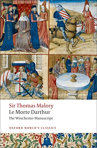Oxford World's Classics. Le Morte Darthur. The Winchester Manuscript (World Classics)