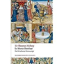 Le Morte Darthur - the Winchester Manuscript (Oxford World's Classics)