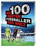 Die 100 besten Fußballer der Welt