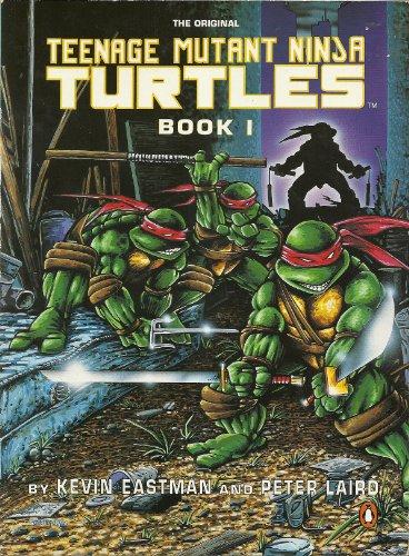 Teenage Mutant Ninja Turtles. Book I