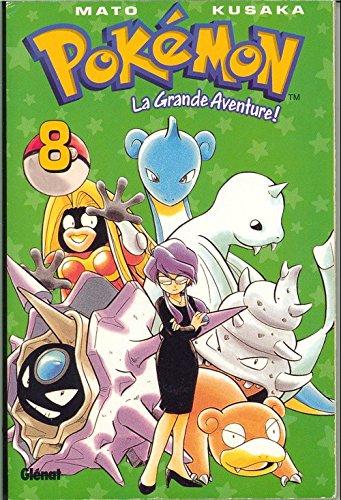 Pokémon, la grande aventure tome 8 par Mato, Kusaka