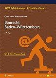 Baurecht Baden-Württemberg (JURIQ Erfolgstraining)
