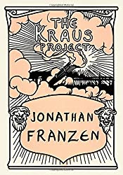 The Kraus Project: Essays by Karl Kraus (English and German Edition) by Karl Kraus (2013-10-05)