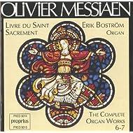 Messiaen: Complete Organ Works, Vol. 6-7
