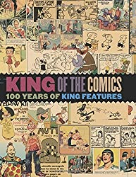 King of the Comics: One Hundred Years of King Features Syndicate (The Library of American Comics) by Bruce Canwell (2015-10-15)