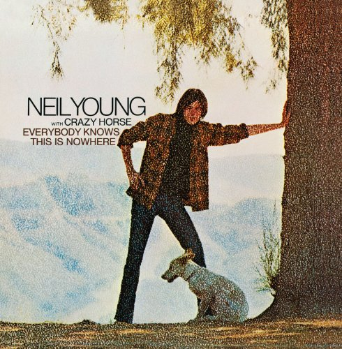 Neil Young & Crazy Horse: Everybody Knows This Is Nowhere (Audio CD)