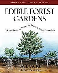 Edible Forest Gardens, Vol. 2: Ecological Design And Practice For Temperate-Climate Permaculture by Dave Jacke (2005-10-20)