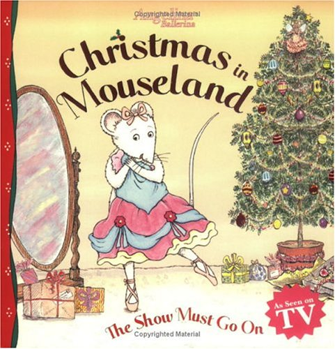 Christmas in Mouseland: The Show Must Go on