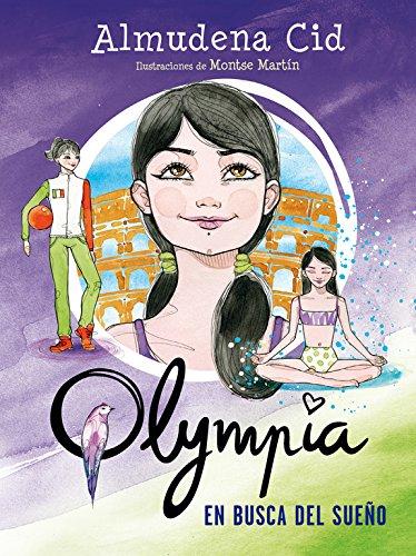En busca del sueño (Serie Olympia 6) por Almudena Cid