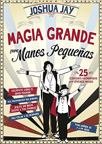 Portada del libro Magia Grande para manos pequeñas