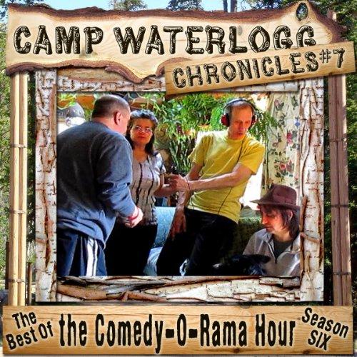 The Camp Waterlogg Chronicles 7  Audiolibri