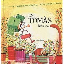 En Tomàs bromista (llibres per a somniar)