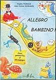 Allegro Bambino. Livre + CD inclus. Jeux, gomettes et découpages.